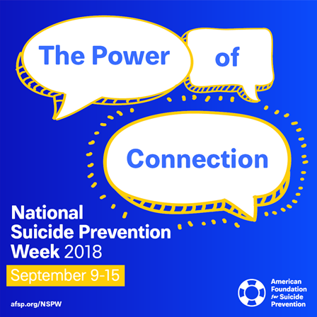 This is the image for the news article titled National Suicide Prevention Week 2018 (Sept. 9th -15th)